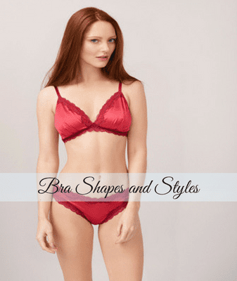 Bra Shapes and Styles